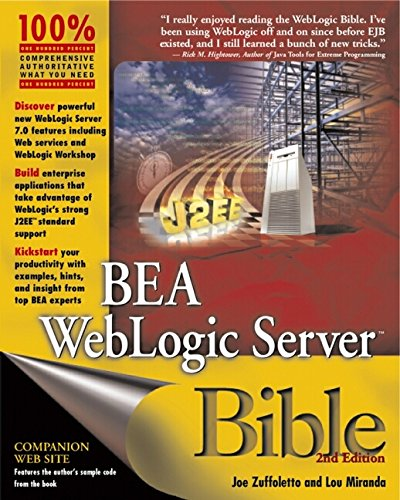 BEA WebLogic Server Bible (Bible (Wiley))